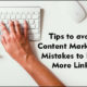 Tips to Avoid Content Marketing Mistakes to Earn More Links