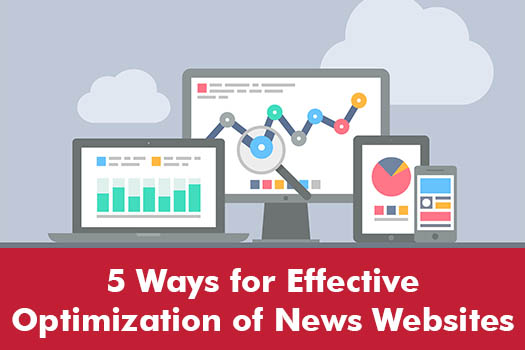 5 ways for effective optimization of news websites