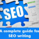A complete guide for SEO writing