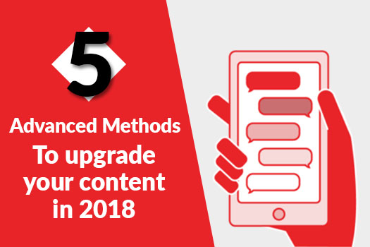 How to upgrade your content in 2018