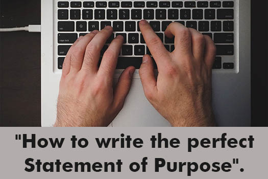 How to write the perfect Statement of Purpose