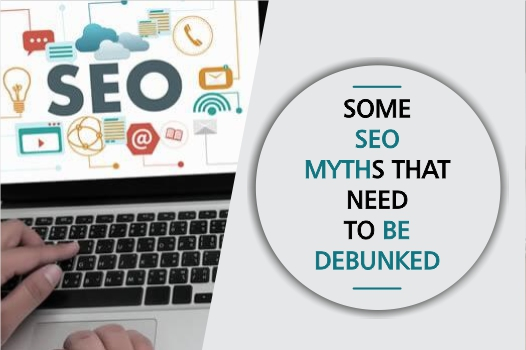 Some SEO myths that need to be debunked