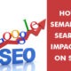 How semantic search impacted on SEO