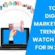 top 10 digital marketing trend to watch out for in 2018